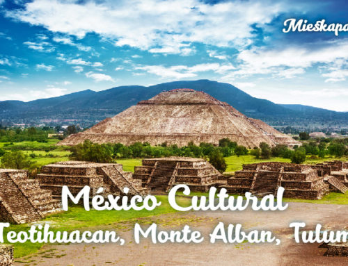 Mexico Cultural: Teotihuacan, Monte Alban, Tulum